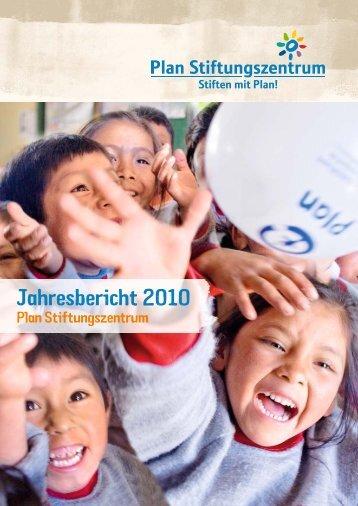 Jahresbericht 2010 -  Plan Stiftungszentrum