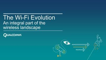 The Wi-Fi Evolution - Qualcomm