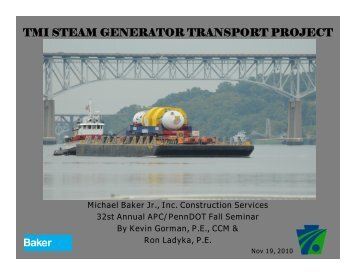 tmi steam generator transport project - APC/PennDOT Fall Seminar