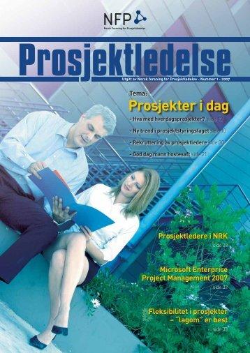 Prosjektledelse, Nr. 1 - 2007 - Norsk senter for prosjektledelse - NTNU