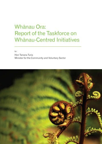 Whanau Ora : Report of the Taskforce on Whanau-Centred Initiatives