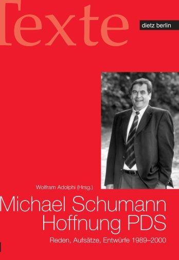 Michael Schumann Hoffnung PDS - Rosa-Luxemburg-Stiftung