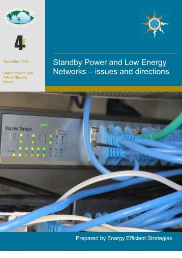 Standby Power and Low Energy Networks – issues and directions
