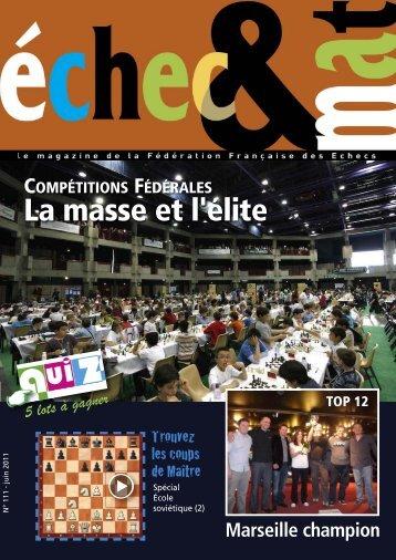 Télécharger le N° 31 - Fédération Française des Échecs