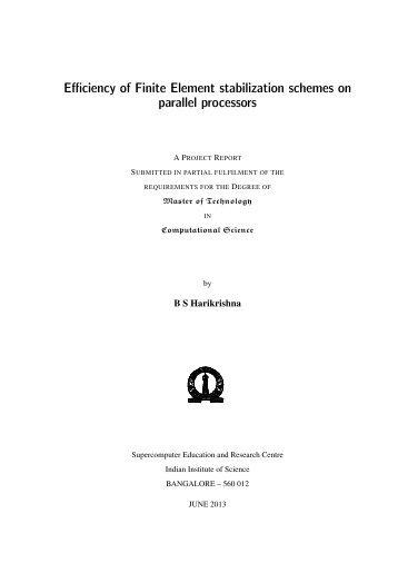 Efficiency of Finite Element stabilization schemes on parallel ... - SERC