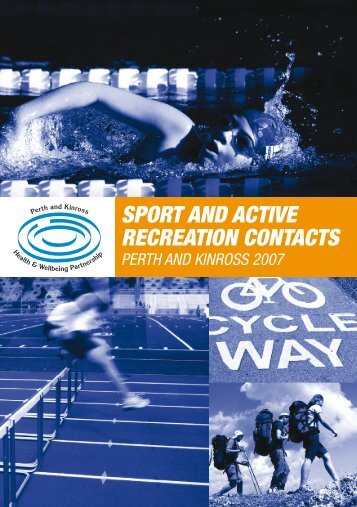 SPORT AND ACTIVE RECREATION CONTACTS - Perth & Kinross ...