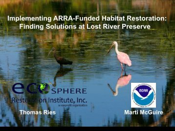 Lost River Preserve Fisheries Habitat Restoration Project - Restore ...