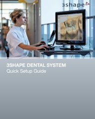 3Shape Dental SyStem Quick Setup Guide