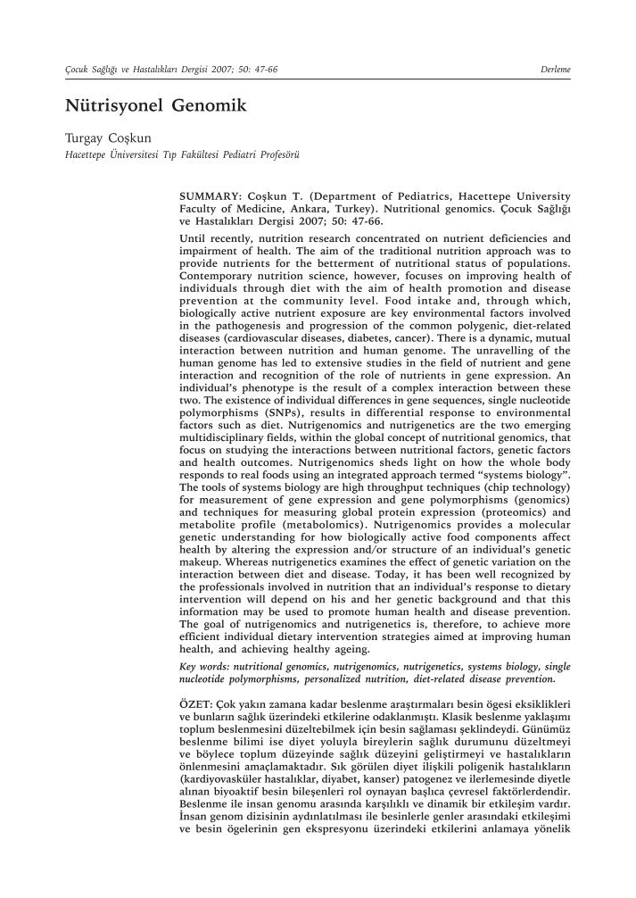 nutrigenomics study application of gene and nutrition interaction biology essay The concept of the human gutome, as a unifying term for multilevel system interaction between the microbiome and the human digestive tract, was established in 2011 (dimitrov, 2011) in the effort to overcome low translatability of bench-to-bedside research, two major approaches gained recent.