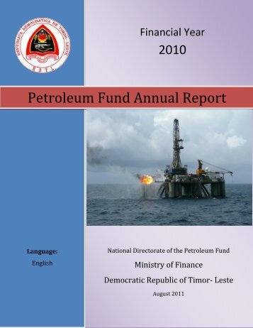 Petroleum Fund Annual Report - Timor-Leste Ministry of Finance