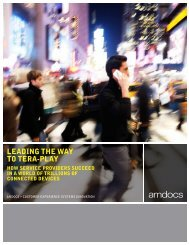 Leading the Way to Tera-Play: How Service Providers ... - Amdocs