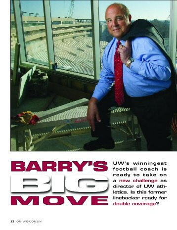 Barry's Big Move (pdf) - Wisconsin Alumni Association