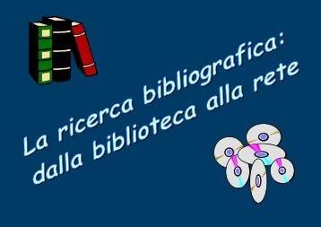 La ricerca bibliografica - Università degli Studi di Parma