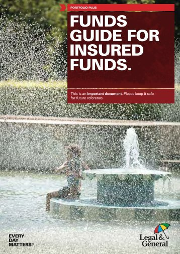 Portfolio Plus Funds Guide for Insured Funds Post ... - Legal & General