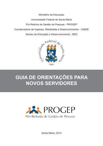 GUIA DE ORIENTAÇÕES PARA NOVOS SERVIDORES - UFSM