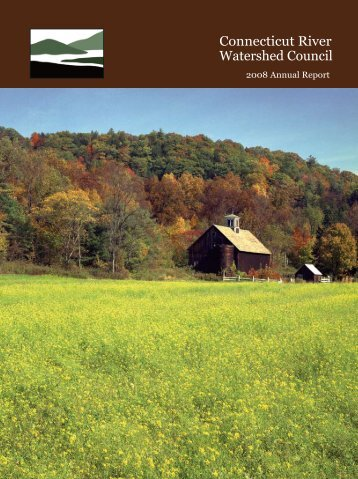 2008 Annual Report (PDF 1.2MB) - Connecticut River Watershed ...