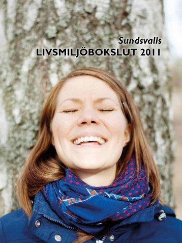 Livsmiljöbokslut 2011.pdf - Sundsvall