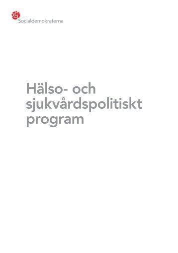 Hälso- och sjukvårdspolitiskt program - Socialdemokraterna