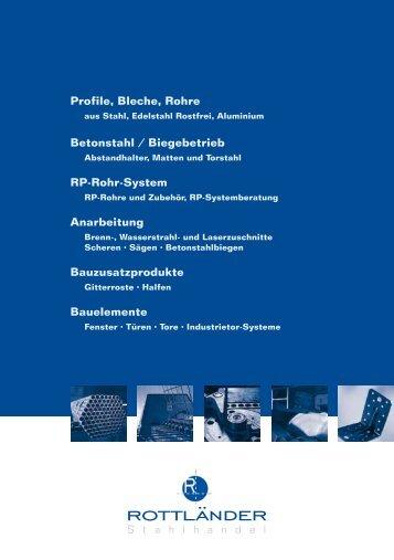Profile, Bleche, Rohre Betonstahl / Biegebetrieb RP ... - Unternehmen