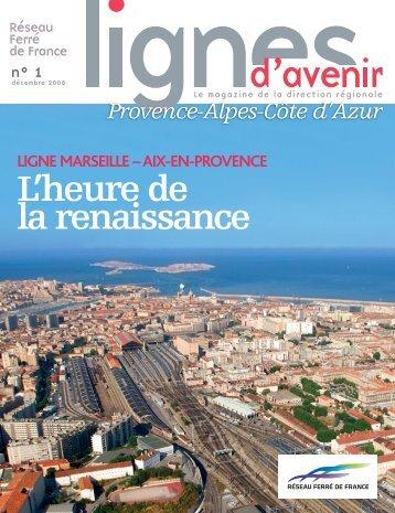Le magazine Lignes d'Avenir N°1 PACA - RFF