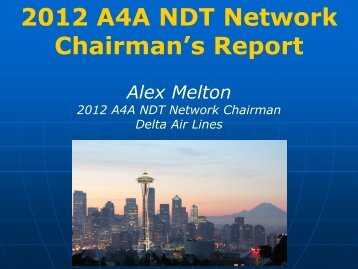 2012 A4A NDT Network Chairman's Report