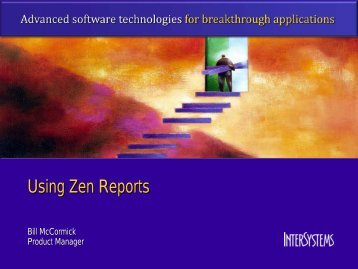 Using Zen Reports - InterSystems Benelux