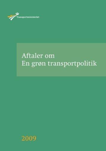 Aftaler om en grøn transportpolitik 2009 - Transportministeriet