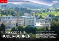 • Una din companiile de top din lume în domeniul fibrei optice • Un ...
