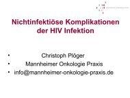 Nichtinfektiöse Komplikationen der HIV Infektion - Mannheimer ...