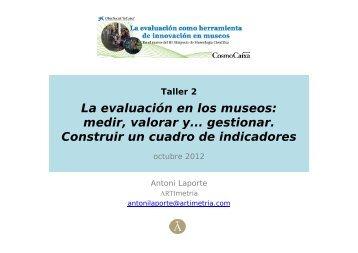 La evaluación en los museos: medir, valorar y... gestionar. Construir ...