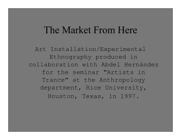 Visual Slideshow of The Market From Here - Digital Cultures Lab