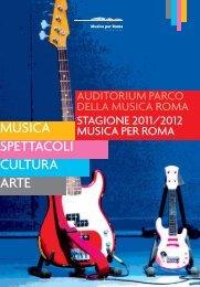 2011/2012 - Auditorium Parco della Musica