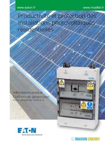 Coffret photovoltaïque Eaton - Maison Energy