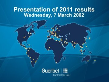 2011 Results & outlook March 2012 - Guerbet