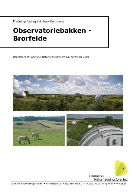 Fredningsforslag for Brorfelde - Danmarks Naturfredningsforening