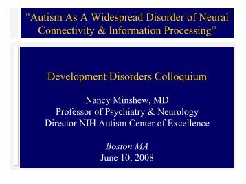 """Autism As A Widespread Disorder of Neural Connectivity ..."