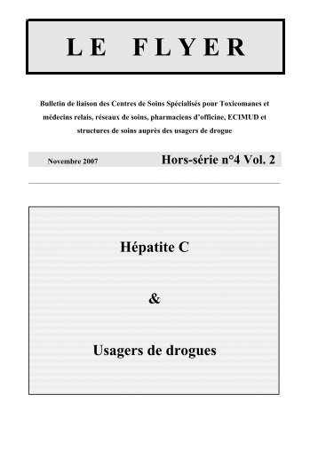 Le FLYER Hors-série n°4 Vol. 2, Hépatite C & Usagers de drogues ...