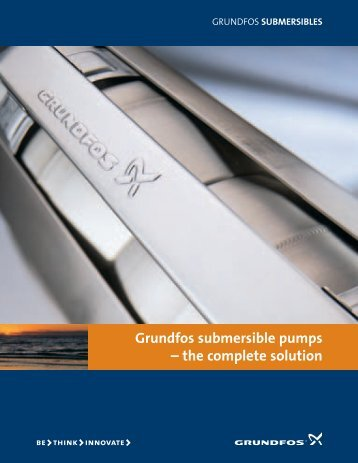 Grundfos submersible pumps – the complete solution
