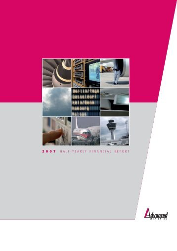 2 0 0 7 half-yearly financial report - Advanced Inflight Alliance AG