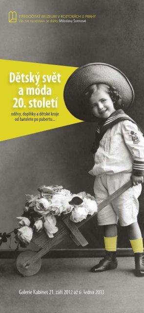 Dětský svět a móda 20. století - Středočeské muzeum v Roztokách u ...