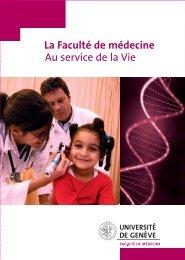 La Faculté de médecine Au service de la Vie