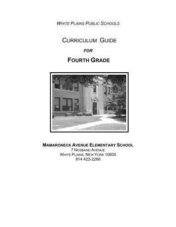 curriculum guide fourth grade - White Plains Public Schools