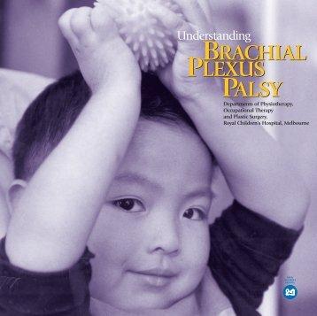 Understanding Brachial Plexus Palsy - The Royal Children's Hospital