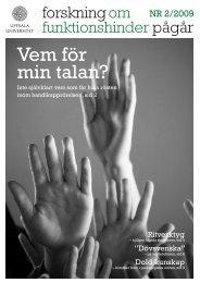 Forskning om funktionshinder pågår - Nummer 2 2009 - Centrum för ...