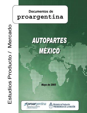 Estudios Producto / Mercado Autopartes / México - ProArgentina ...