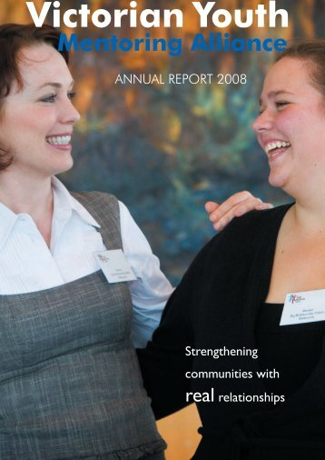 Victorian Youth Mentoring Alliance Annual Report 2008