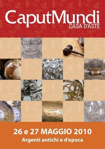 Argenti antichi e d'epoca Roma 26 - 27 Maggio 2010 ... - CaputMundi