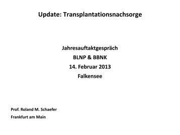 Prof. Dr. Schäfer: Update zur Transplantatnachsorge - Blnp.de
