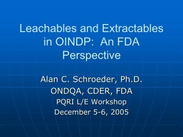 Leachables and Extractables in OINDP: An FDA Perspective - PQRI