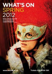 WHAT'S ON SPRING 2012 - Royal Welsh College of Music & Drama